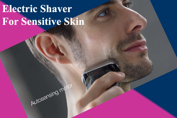 Best Electric Shaver For Sensitive Skin 2020