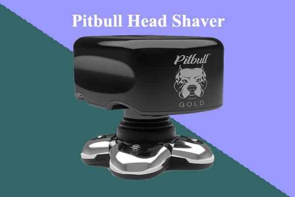 Pitbull Head Shaver