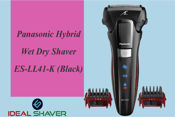 Panasonic Hybrid Wet Dry Shaver ES-LL41-K for perfect close shaver