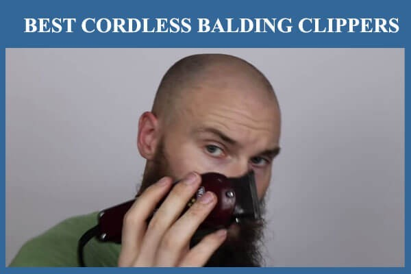 best cordless balding clippers