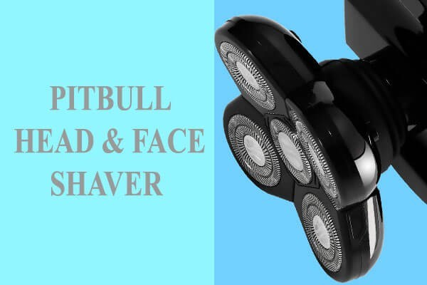 pitbull head and face shaver Review