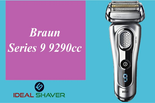 Braun Series 9 9290cc for Elderly man