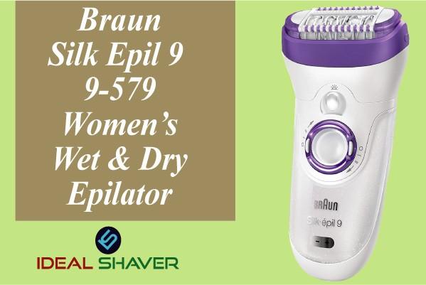 Braun Silk Epil 9 9-579 Women's Wet & Dry Cordless Epilator