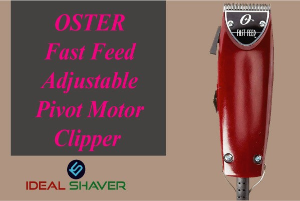 OSTER Fast Feed for fades