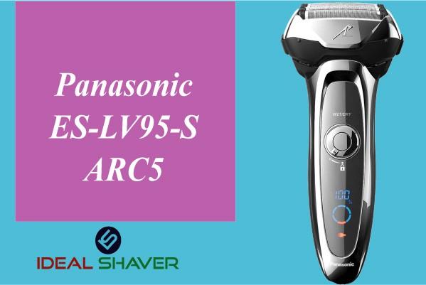 Panasonic ES-LV95-S ARC5 for elderly man