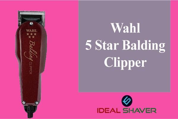 Wahl 5 star balding hair clipper