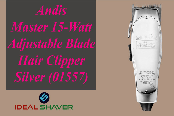 Andis Master 15-Watt Adjustable Blade Hair Clipper, Silver (01557) for fades