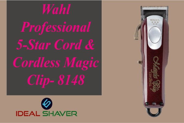 Wahl Professional 5-Star Cord & Cordless Magic Clip- 8148 best for fades