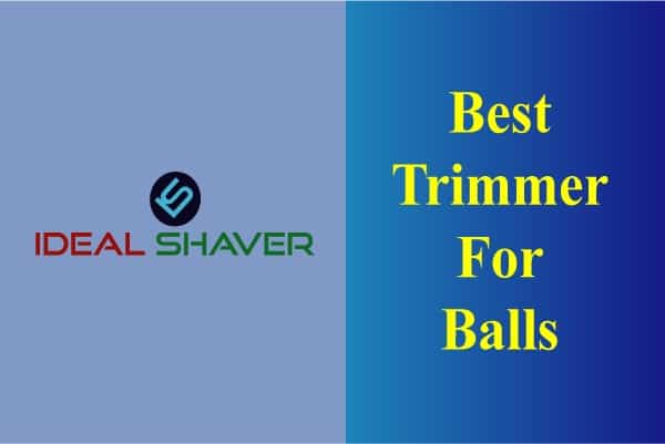 what is the Best Trimmer For Balls