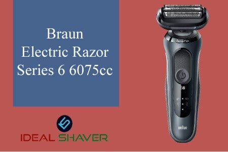 Braun Electric Razor Series 6 6075cc