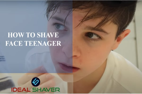 How to Shave Face Teenager