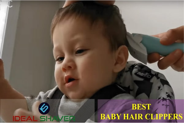 BEST BABY HAIR CLIPPERS